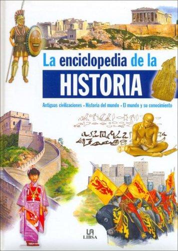 Enciclopedia de la historia (Enciclopedias (libsa))