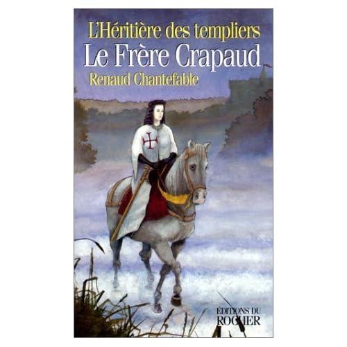 L'Héritière des templiers, N° 2 : Le chevalier de Quaranteine de Renaud Chantefable (23 avril 1999) Broché