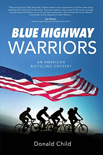 Blue Highway Warriors: An American Bicycling Odyssey por Donald Child