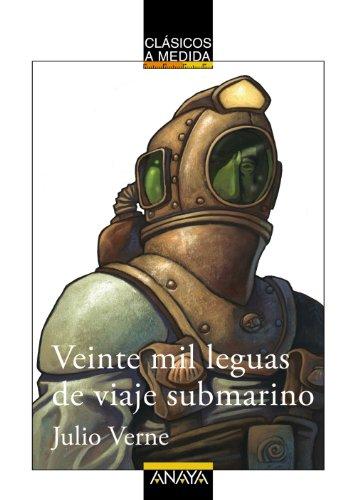 Veinte mil leguas de viaje submarino (Clásicos - Clásicos A Medida) por Jules Verne