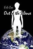 Out of the silence by Erle Cox front cover