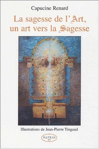 Sagesse de l'Art. un art vers la sagesse