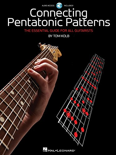 Connecting Pentatonic Patterns: The Essential Guide for All Guitarists (English Edition) por Tom Kolb