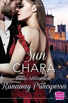 Italian Millionaire, Runaway Principessa (Harperimpulse Contemporary Romance) by [Chara, Sun]