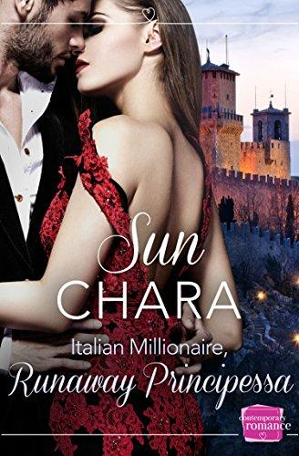 Italian Millionaire, Runaway Principessa by [Chara, Sun]