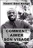 Telecharger Livres Comment aimer son visage Un guide pour s accepter soi meme (PDF,EPUB,MOBI) gratuits en Francaise