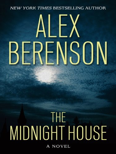 The Midnight House (Wheeler Hardcover) by Alex Berenson (2010-08-04)