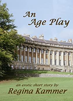 An Age Play: an erotic short story (English Edition) di [Kammer, Regina]
