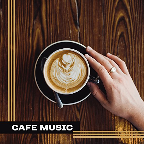 Cafe Music - Chillout 2017, Lounge, Relax, Summer Hits, Deep Beats, Chill Out Cafe