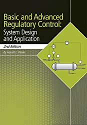 Basic and Advanced Regulatory Control: System Design and Application