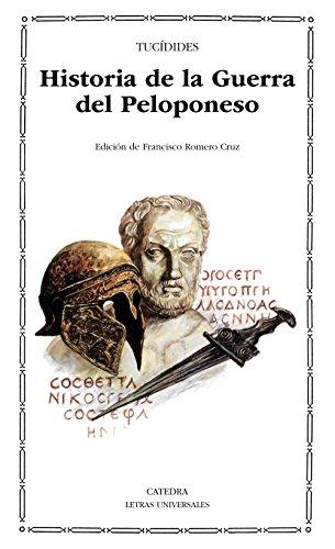 Historia de la Guerra del Peloponeso: 97 (Letras Universales) por Tucídides