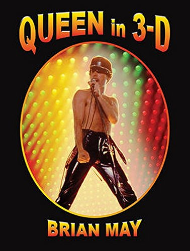 Queen in 3D (3d Stereoscopic Book) por Brian May