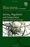 Society, Regulation and Governance: New Modes of Shaping Social Change?