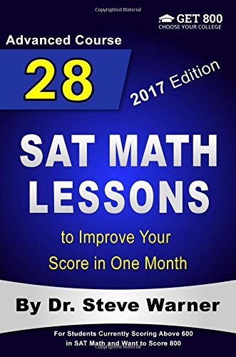 28-sat-math-lessons-to-improve-your-score-in-one-month-advanced-course-for-students-currently-scorin