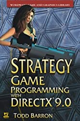 Strategy Game Programming with DirectX 2002 (Wordware Game and Graphics Library)