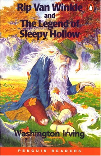 Rip Van Winkle ; and The legend of Sleepy Hollow