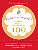 Image de Secrets of Longevity: Hundreds of Ways to Live to Be 100 (English Edition)