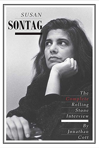 Susan Sontag: The Complete Rolling Stone Interview (English Edition)