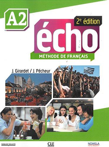Echo FLE niveau A2, élève : Version nowela (1CD audio)