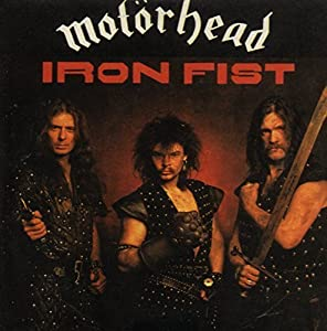 Motörhead -  Born To Lose, Live To Win - The Singles - Iron Fist