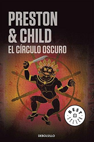 El círculo oscuro (Inspector Pendergast 8) (BEST SELLER) por Lincoln Child
