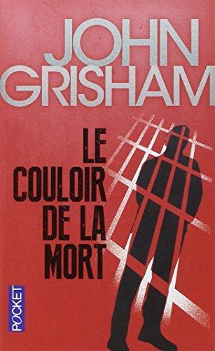 Le couloir de la mort par John Grisham