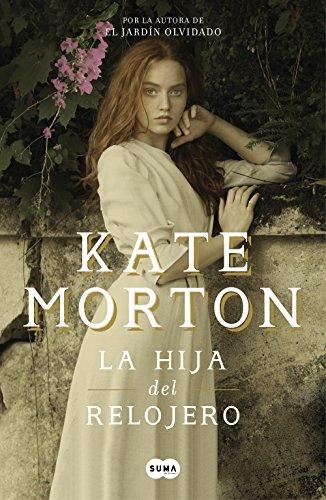 La hija del relojero de [Morton, Kate]