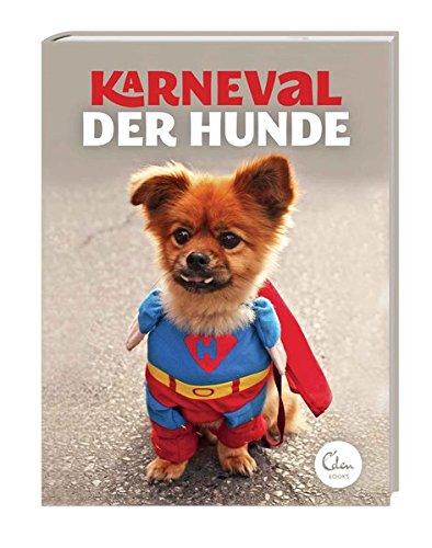 Karneval der Hunde (Hund Kostüme Lustige)