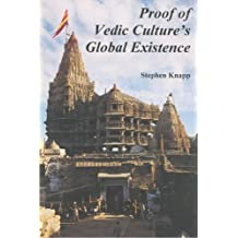Proof of Vedic Culture's Global Existence by Stephen Knapp (2009-07-07)