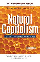 Natural Capitalism: The Next Industrial Revolution by Paul Hawken (2010-04-30)