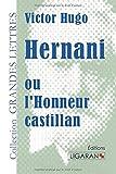 "Afficher ""Hernani ou l'honneur castillan"""