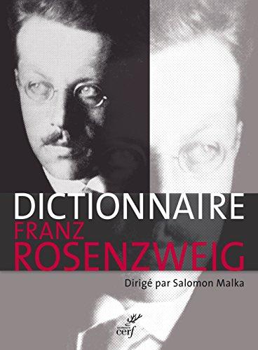 Le Dictionnaire Franz Rosenzweig : Une toile dans le sicle