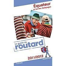 Guide du Routard Équateur et les Îles Galapagos 2011/2012