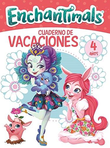 Enchantimals. Cuaderno de vacaciones - 4 años (Cuadernos de vacaciones de Enchantimals)