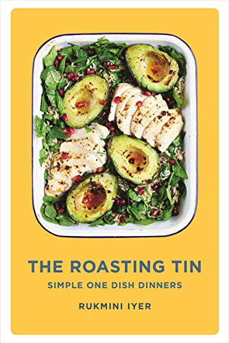 The Roasting Tin: Simple One Dish Dinners -