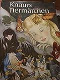 Knaurs Tiermärchen - Hans Christian Andersen, Erik Jelde
