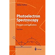 Photoelectron Spectroscopy: Principles and Applications (Advanced Texts in Physics)