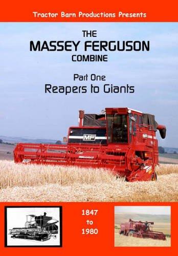 Massey Ferguson Combines: Pt. 1: Reapers to Giants por Tractor Barn Productions
