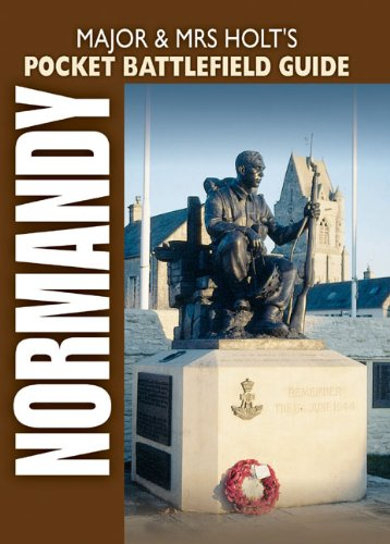 major-and-mrs-holts-pocket-battlefield-guide-to-normandy-major-and-mrs-holts-battlefield-guides