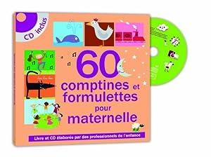 """Afficher """"60 comptines et formulettes pour maternelles"""""""
