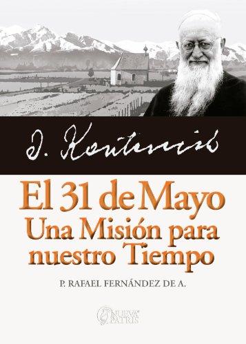 El 31 de Mayo, una misión para nuestro tiempo