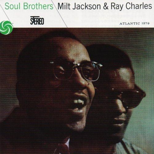 Soul Brothers - Milt Jackson & Ray Charles by Milt Jackson (2012-05-29)