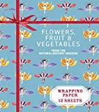 Flowers, Fruit and Vegetables: From the Natural History Museum (Wrapping Paper Books)