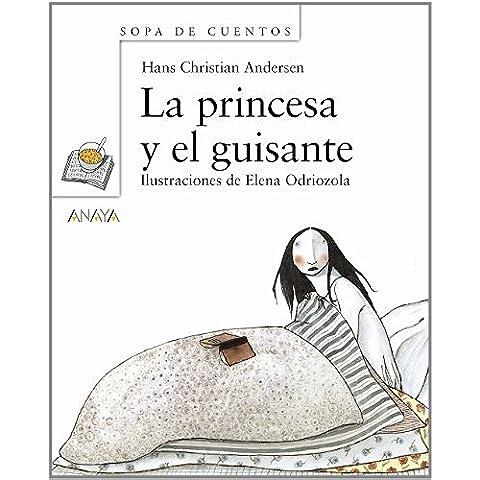 La princesa y el guisante (Primeros Lectores (1-5 Años) - Sopa De Cuentos (Mini-Libros))