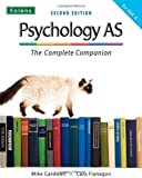 The Complete Companions: Psychology AS - The Complete Companion for AQA 'A' (Textbook)