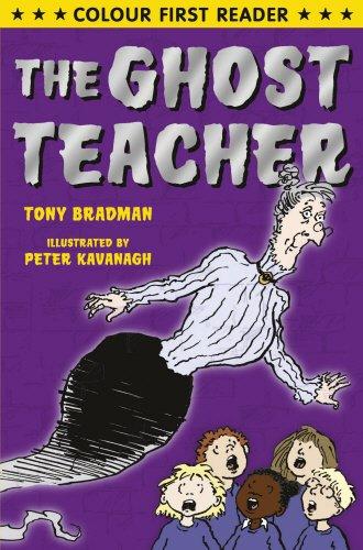The Ghost Teacher (Colour First Reader)