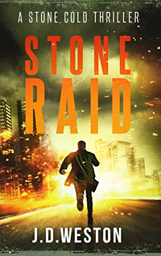 Stone Raid: A Stone Cold Thriller (Stone Cold Thriller Series. Book 8) (English Edition)