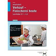 Verkauf -- Fleischerei heute - Arbeitsheft mit eingetragenen Lösungen