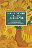 The Philosophy Of Living Experience: Popular Outlines: Historical Materialism Volume 111