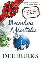 Moonshine & Mistletoe: A Placerville Christmas Novella